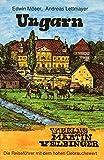 Ungarn (Unkonventionelle Reiseführer) - Edwin Möser