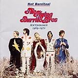 Hot Burritos! The Flying Burrito Brothers Anthology 1969-1972