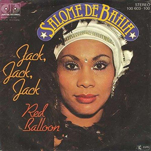 Salomé De Bahia - Jack, Jack, Jack / Red Balloon - Jupiter Records - 100 603, Jupiter Records - 100 603-100 Jupiter Jack
