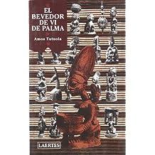 El bevedor de vi de palma: I el seu difunt sagnador de vi de palma a la ciutat dels morts (L'Arcà)