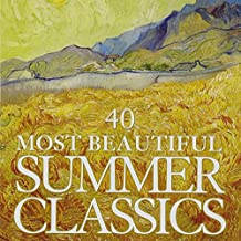 40 Most Beautiful Summer Classics (Imported Edition)
