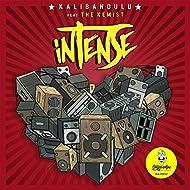 Intense (feat. The Kemist)