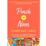 Pinch of Nom Everyday Light: 100 Tasty, Slimming Recipes All Under 400 Calories: 2