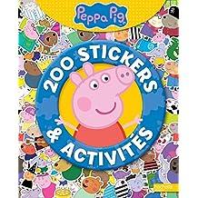 Peppa Pig :  200 stickers et activités