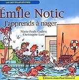EMILE NOTIC 4 : J'apprends à nager
