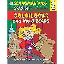 Goldilocks & the Three Bears (Learn Spanish Through Fairytal)