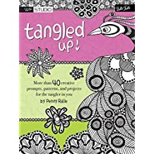 Tangled Up!: More than 40 creative prompts, patterns, and projects for the tangler in you (Walter Foster Studio) by Penny Raile (2015-05-01)