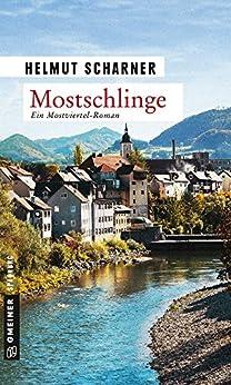 Mostschlinge: Kriminalroman (Kriminalromane im GMEINER-Verlag)