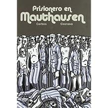 Prisionero en Mauthausen (Crepúsculo)