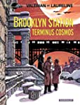 Val�rian - Tome 10 - Brooklyn Station...