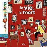 Telecharger Livres La vie la mort (PDF,EPUB,MOBI) gratuits en Francaise