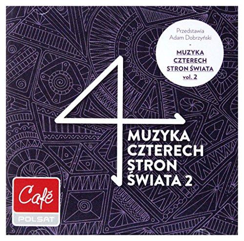 Muzyka czterech stron świata vol. 2 [2CD]
