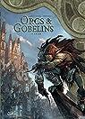 Orcs & Gobelins, tome 4 : Sa'ar par Jarry
