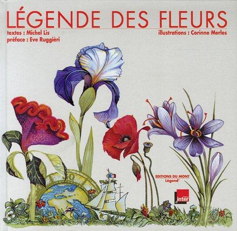 Légende des fleurs par Michel Lis