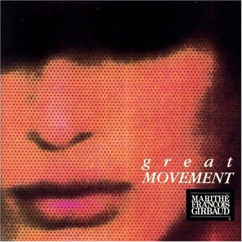 Great Movement: Marithe & Francois Girbaud Marithe Girbaud