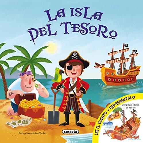 La isla del tesoro (Representa tu cuento) por Susaeta Ediciones S A