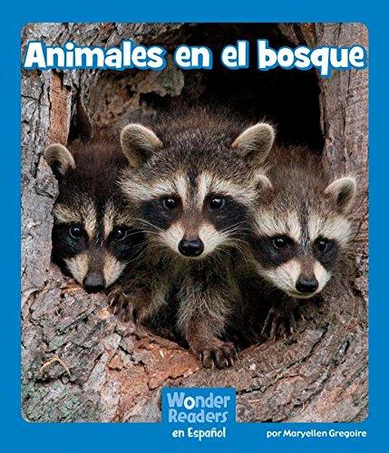 Animales En El Bosque (Wonder Readers Spanish Emergent)