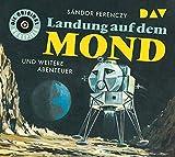 Landung auf dem Mond und weitere Abenteuer: Die Original-Hörspiele (1 CD)