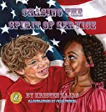 Chasing the Spirit of Service by Zajac, Kristen (2013) Hardcover