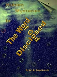 Hidden mysteries in the Word of God disclosed