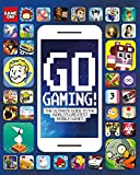#9: Game On: Go Gaming! The Ultimate Guide to the World's Greatest Mobile Games