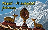 Nepal - A magical journey: (Photo book, Photo album, Photo gallery, Travel book, Travel journal, Travel memoir) (nepal, travel, asia, buddhism, mountain, ... temple, culture, buddhist, asian)