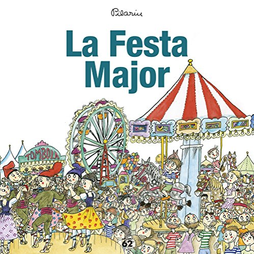 La Festa Major (Edicions 62 - Nous Negocis)