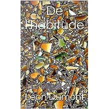De l'habitude (French Edition)