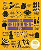 Big Ideas. Das Religionen-Buch: Große Ideen einfach erklärt -