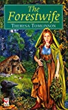 The Forest Wife (Forestwife Saga Book 1)