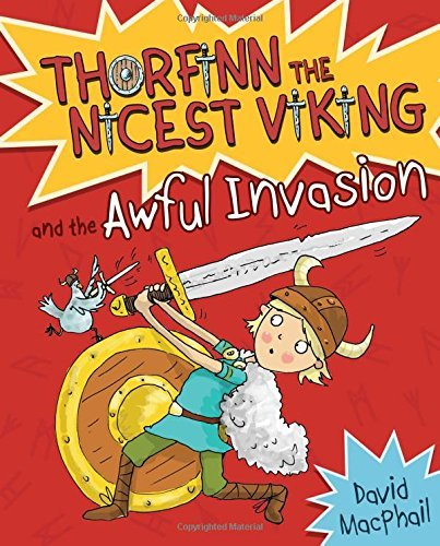 Thorfinn and the Awful Invasion (Young Kelpies) by David MacPhail (2015-09-15)