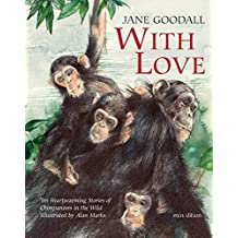 With Love (Mini-edition) by Jane Goodall (2014-10-01)