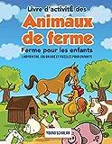 Livre d'activitÈ des animaux de ferme pour les enfants: Labyrinthe, coloriage et puzzles pour enfants