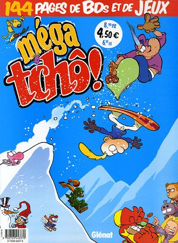 Méga tchô !, N° 7 :