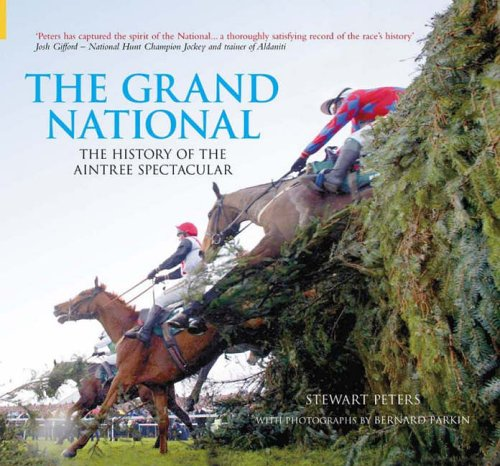 the-grand-national-the-history-of-the-aintree-spectacular-100-greats-s