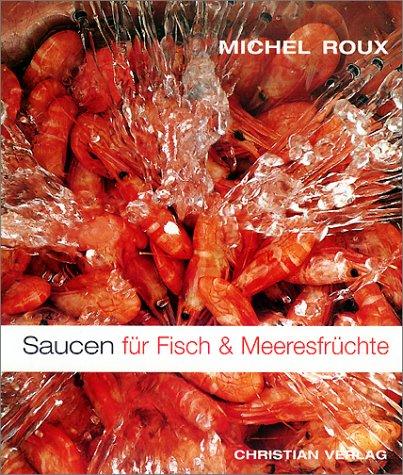 Saucen für Fisch & Meeresfrüchte