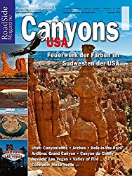 RoadSide Magazine 05. Canyons USA. Feuerwerk der Farben im Südwesten der USA