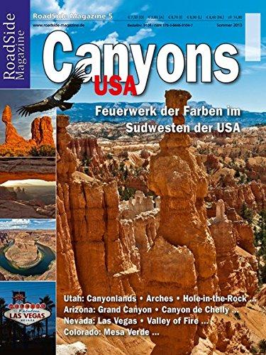 Preisvergleich Produktbild RoadSide Magazine 05. Canyons USA. Feuerwerk der Farben im Südwesten der USA