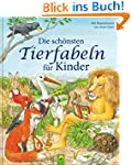 Die schönsten Tierfabeln für Kinder:...