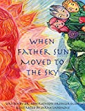 When Father Sun Moved to the Sky