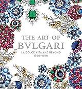 The Art of Bulgari: La Dolce Vita and Beyond, 1950 - 1990