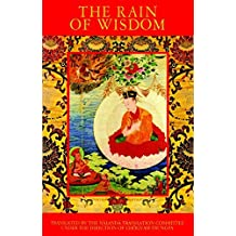 The Rain of Wisdom: The Essence of the Ocean of True Meaning