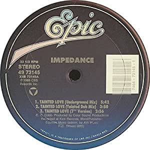 Impedance Tainted Love