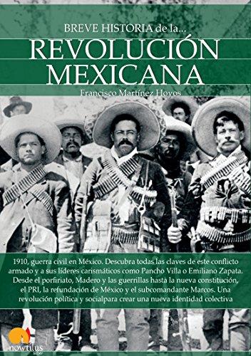Breve historia de la Revolución mexicana por Francisco Martínez Hoyos