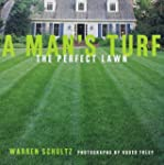 A Man's Turf: The Perfect Lawn