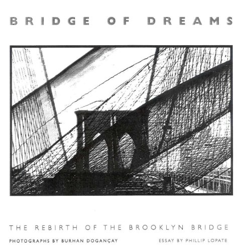 Bridge of Dreams: The Rebirth of the Brooklyn Bridge - Brooklyn Bridge, Suspension Bridge