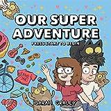 Our Super Adventure 1: Press Start to Begin