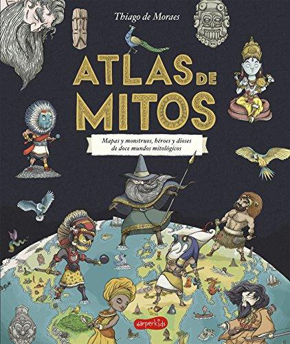 ATLAS DE MITOS (HARPERKIDS) por THIAGO DE MORAES