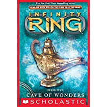 Infinity Ring Book 5: Cave of Wonders (English Edition)