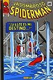 """El Asombroso Spiderman. """"¡Si Éste Es Mi Destino...!"""" (Gold - Asombroso Spiderman)"""